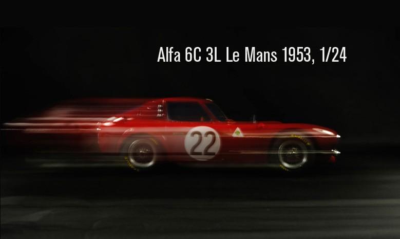 1-24 Alfa 6 C Le Mans 1953