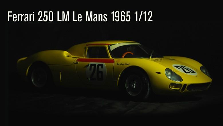 Ferrari 250 LM Le Mans 1965 n°26 1/12